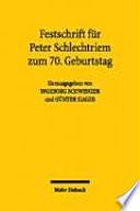 Festschrift für Peter Schlechtriem zum 70. Geburtstag