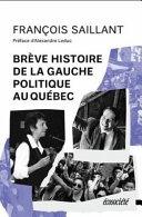 Brève histoire de la gauche au Québec