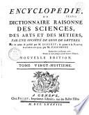 Encyclop  die ou dictionnaire raisonn   des sciences  des arts et des m  tiers   par une Soci  t   de gens de lettres    mis en ordre et publi   par M  Diderot   et quant    la partie math  matique par M  d  Alembert