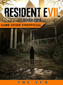download ebook resident evil 7 biohazard game guide unofficial pdf epub