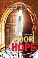 Through The Door Of Hope A True Story