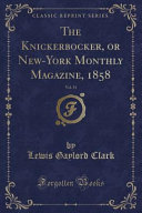 download ebook the knickerbocker, or new-york monthly magazine, 1858, vol. 51 (classic reprint) pdf epub
