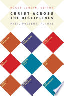 Christ Across the Disciplines