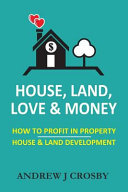 House Land Love And Money