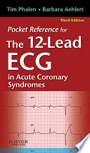 Pocket Reference for The 12 Lead ECG in Acute Coronary Syndromes