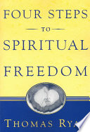 Four Steps to Spiritual Freedom
