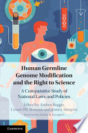 Human germline genome modification and the right to science : a comparative study of national laws and policies document cover