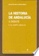 La historia de Andaluc  a a debate