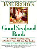 Jane Brody S Good Seafood Book