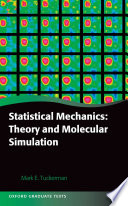 Statistical Mechanics  Theory and Molecular Simulation