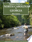 Flyfisher s Guide to North Carolina   Georgia
