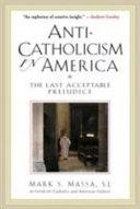 Anti Catholicism in America