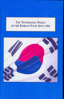 The Technology Policy of the Korean State Since 1961 Successful Development of Science and Technology