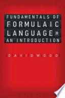 Fundamentals of Formulaic Language