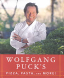 Wolfgang Puck S Pizza Pasta And More