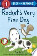 Rocket's Very Fine Day