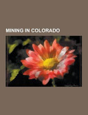 Mining in Colorado