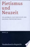 Pietismus und Neuzeit Band 32 - 2006