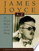 James Joyce A To Z