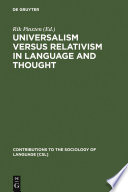Universalism versus Relativism in Language and Thought