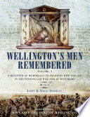 Wellington s Men Remembered Volume 2