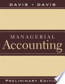 Managerial Accounting for Strategic Decision Making, Preliminary Edition