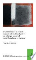 illustration du livre L'autonomie de la volonté en droit international privé: un principe universel entre libéralisme et étatisme