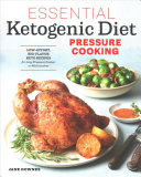 Essential Ketogenic Diet Pressure Cooking