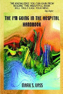 The I m Going in the Hospital Handbook