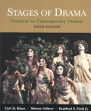 Stages of Drama Classical to Contemporary Theater