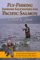Fly Fishing Inshore Saltwaters For Pacific Salmon