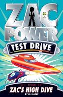 Zac Power Test Drive: Zac's High Dive