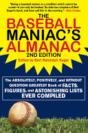 The Baseball Maniac s Almanac
