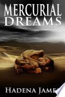 Mercurial Dreams