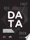 illustration Big, fast & open data Décrire, décrypter et prédire le monde : l'avènement des données
