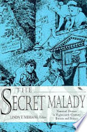 The Secret Malady : britain. initially regarded as the subject for...