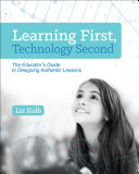 Learning First Technology Second