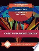 The Secret Vault Of The Mysterious Storyteller Case 3 Diamond Deadly