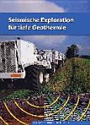 Seismische Exploration Für Tiefe Geothermie