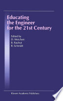 Educating the Engineer for the 21st Century