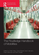 The Routledge Handbook of Mobilities