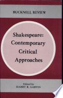 Shakespeare Contemporary Critical Approaches