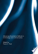 Advancing Quantitative Methods in Criminology and Criminal Justice