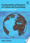 Fundamentals of Research on Culture and Psychology