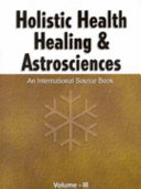 Holistic Health Healing and Astrosciences