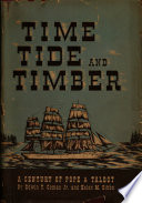 Time  Tide and Timber  A Century of Pope and Talbot