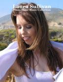 Laura Sullivan   Piano Sheet Music Collection