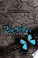 A Butterfly's Revolution The Narrator Paints A Searing