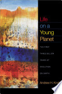 Life On A Young Planet : on a young planet to...