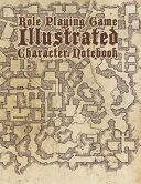 Role Playing Game Illustrated Character Notebook